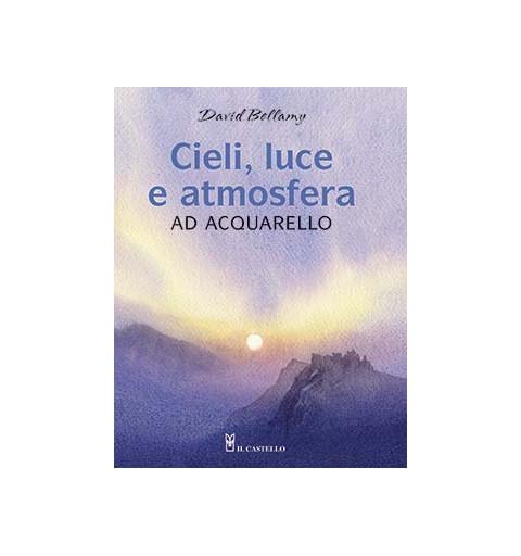 CIELI, LUCE E ATMOSFERA AD...