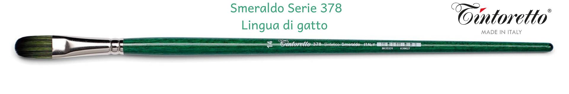 Tintoretto Smeraldo 378 Lingua di gatto