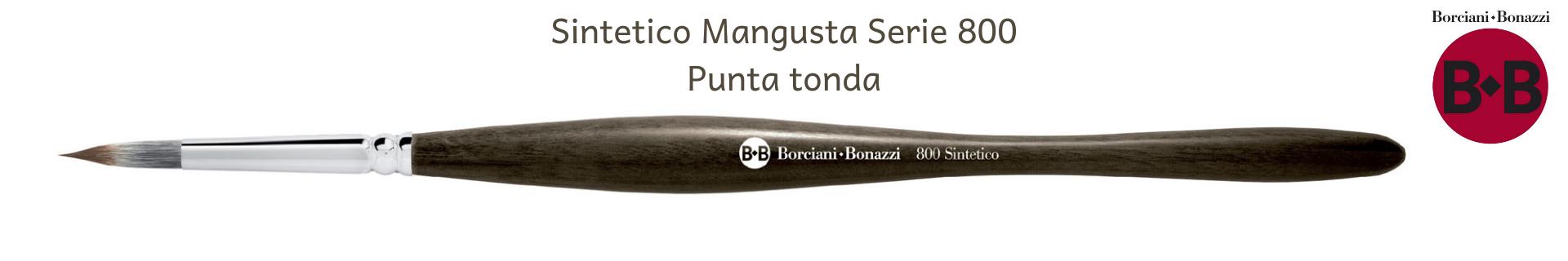 Borciani e Bonazzi UNICO Mangusta 800 Tondi